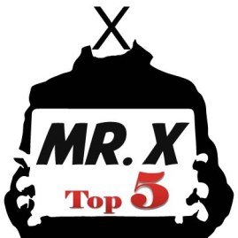 Mr X Top 5