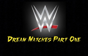 dream matches part one